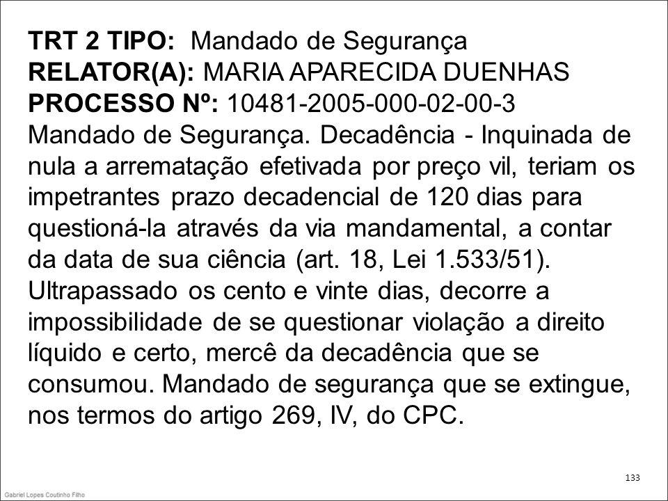 TRT 2 TIPO: Mandado de Segurança RELATOR(A): MARIA APARECIDA DUENHAS