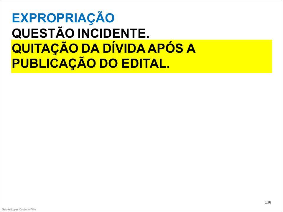 QUITAÇÃO DA DÍVIDA APÓS A PUBLICAÇÃO DO EDITAL.