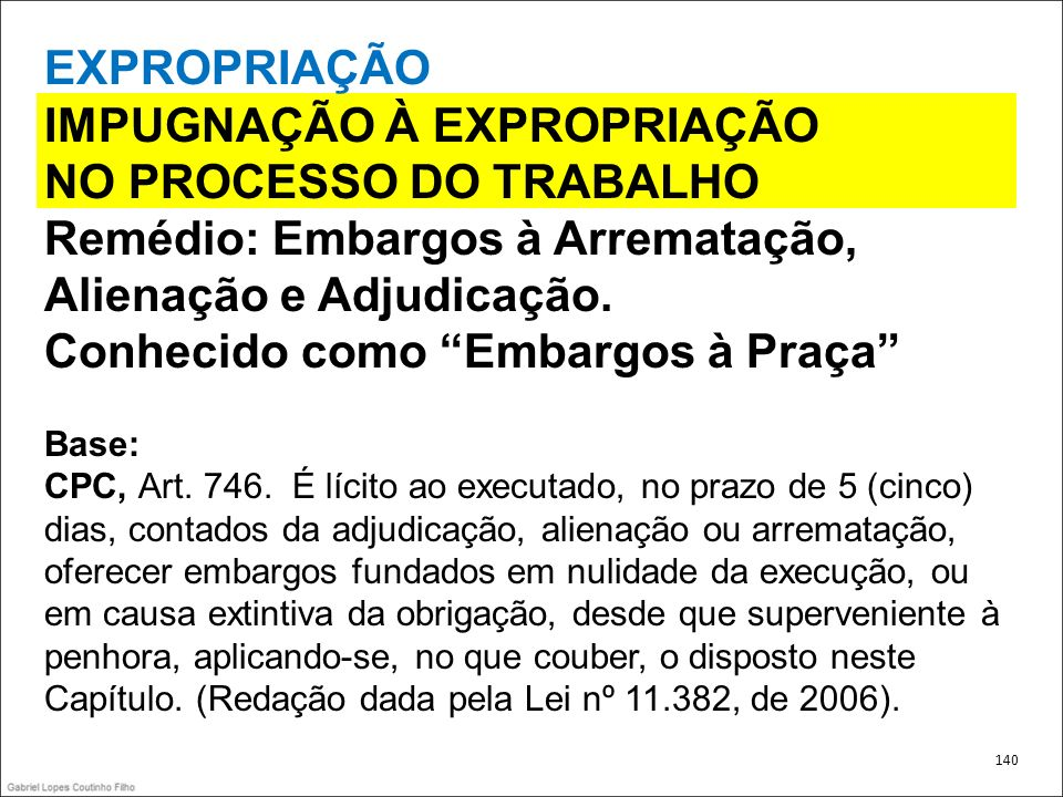 IMPUGNAÇÃO À EXPROPRIAÇÃO NO PROCESSO DO TRABALHO