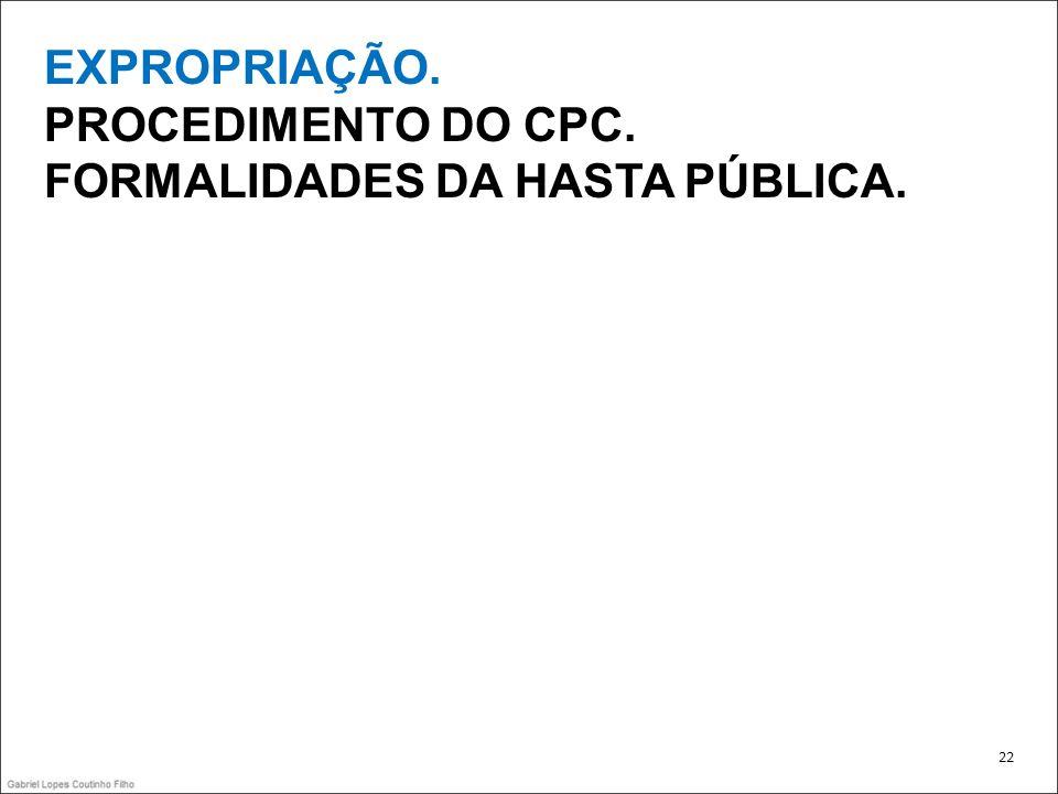FORMALIDADES DA HASTA PÚBLICA.