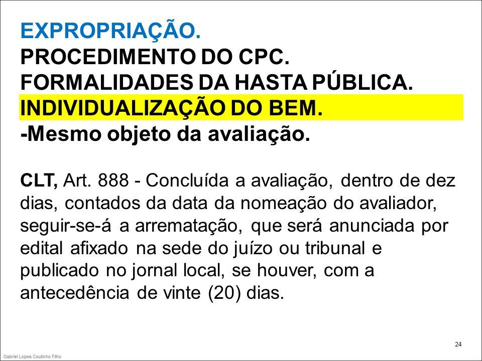 FORMALIDADES DA HASTA PÚBLICA. INDIVIDUALIZAÇÃO DO BEM.