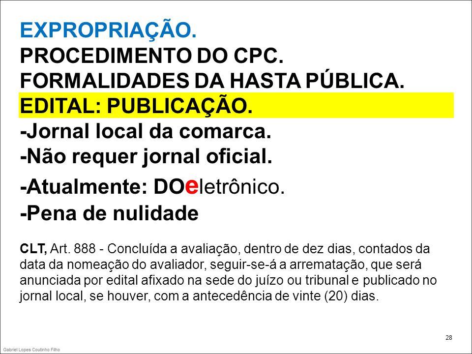 FORMALIDADES DA HASTA PÚBLICA. EDITAL: PUBLICAÇÃO.