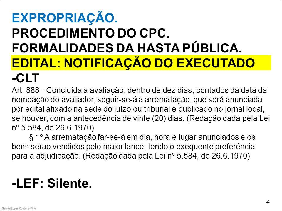 FORMALIDADES DA HASTA PÚBLICA. EDITAL: NOTIFICAÇÃO DO EXECUTADO -CLT
