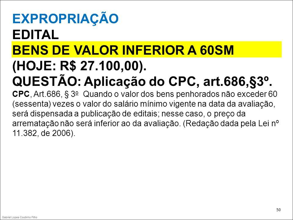BENS DE VALOR INFERIOR A 60SM (HOJE: R$ 27.100,00).
