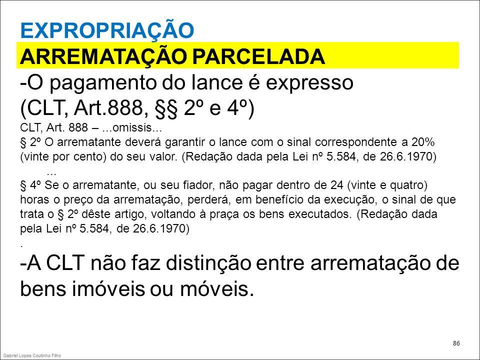 ARREMATAÇÃO PARCELADA -O pagamento do lance é expresso