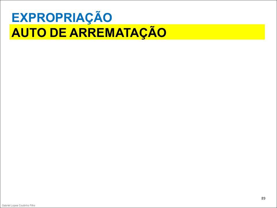 EXPROPRIAÇÃO AUTO DE ARREMATAÇÃO 89 89