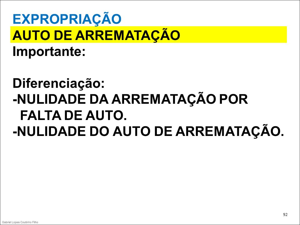 -NULIDADE DA ARREMATAÇÃO POR FALTA DE AUTO.