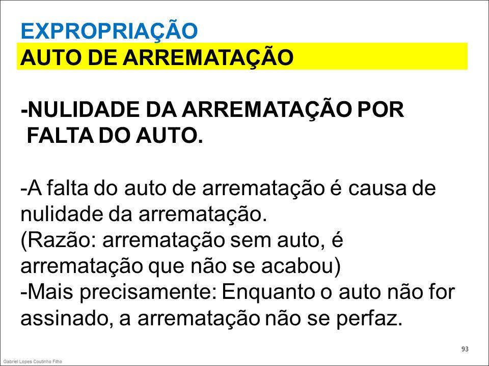 -NULIDADE DA ARREMATAÇÃO POR FALTA DO AUTO.