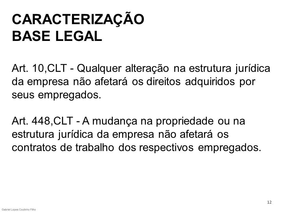 CARACTERIZAÇÃO BASE LEGAL Art
