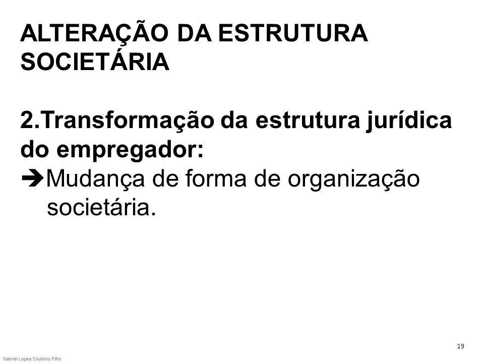 ALTERAÇÃO DA ESTRUTURA SOCIETÁRIA 2