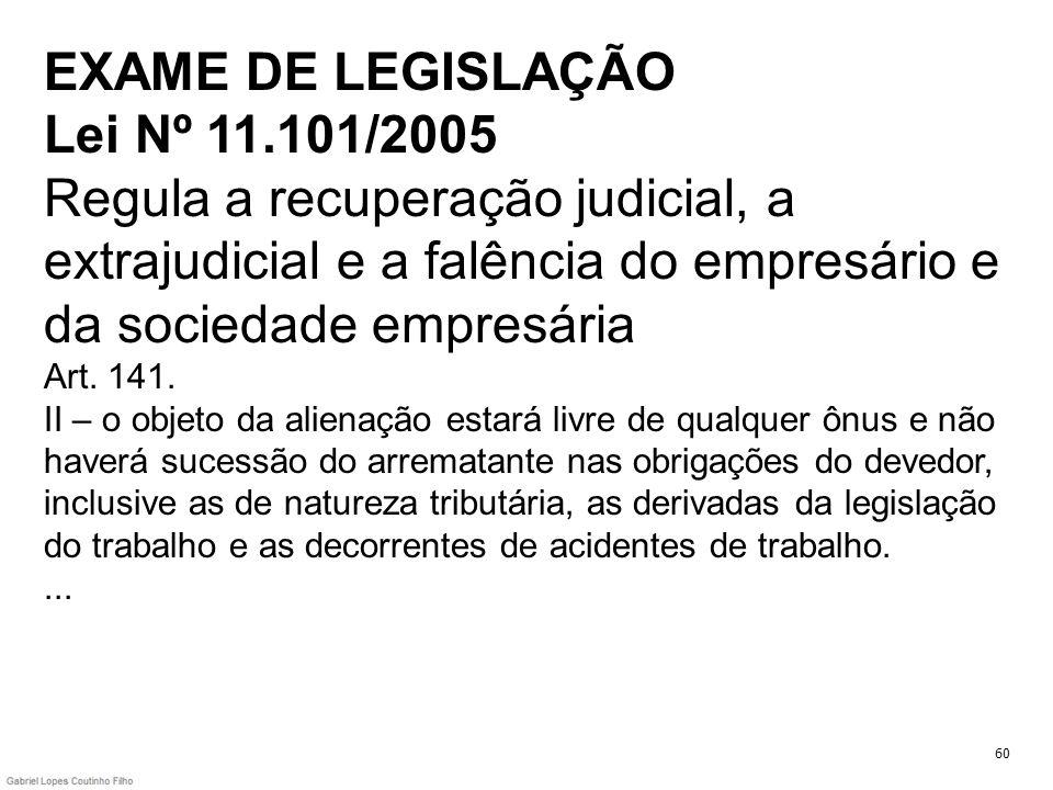 EXAME DE LEGISLAÇÃO Lei Nº 11