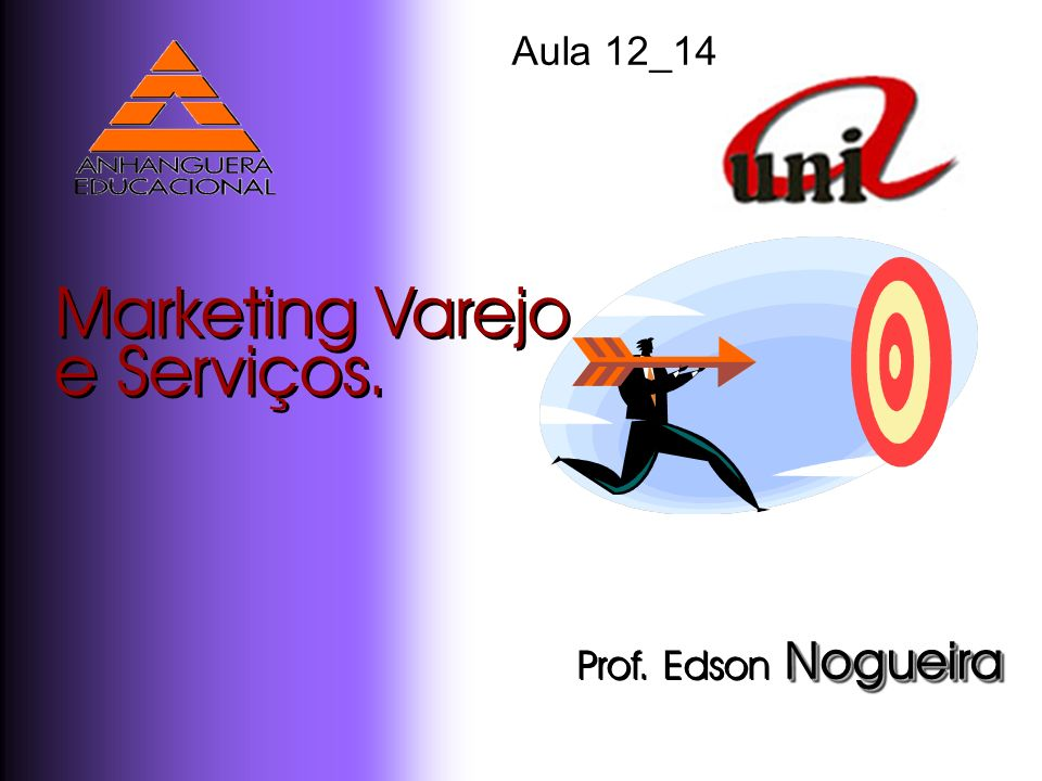 Marketing Varejo e Serviços.