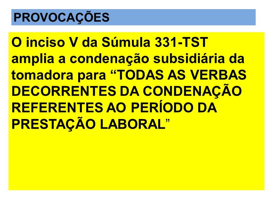 O inciso V da Súmula 331-TST