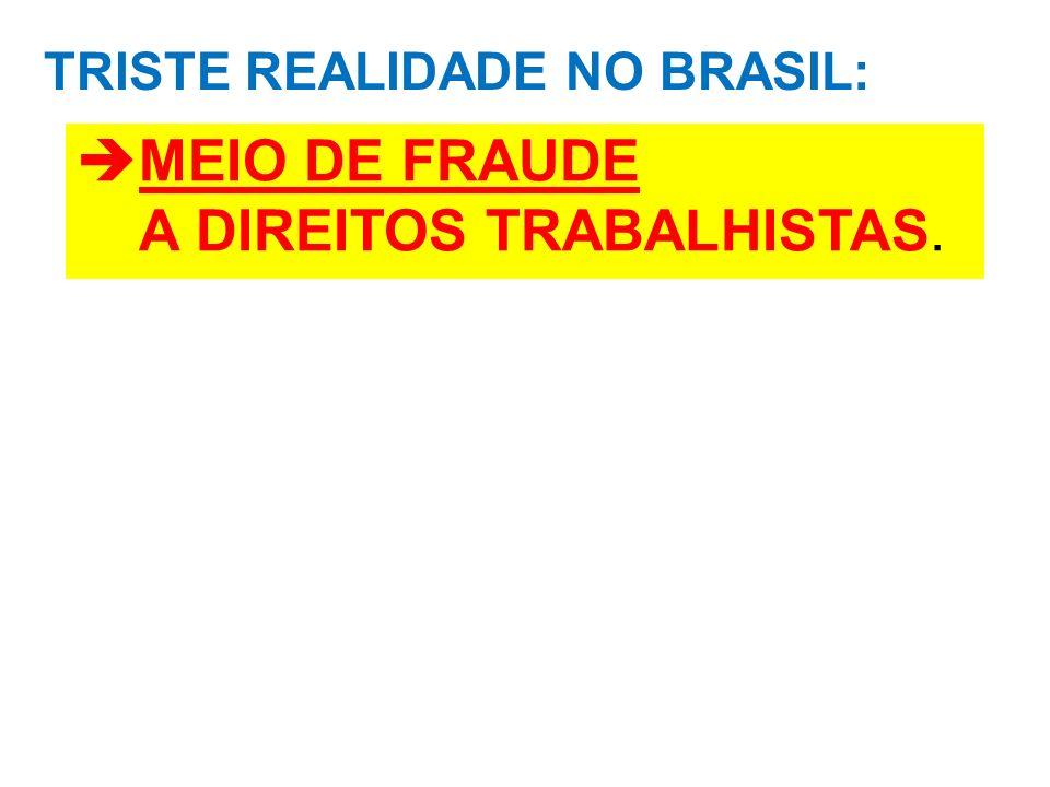TRISTE REALIDADE NO BRASIL: