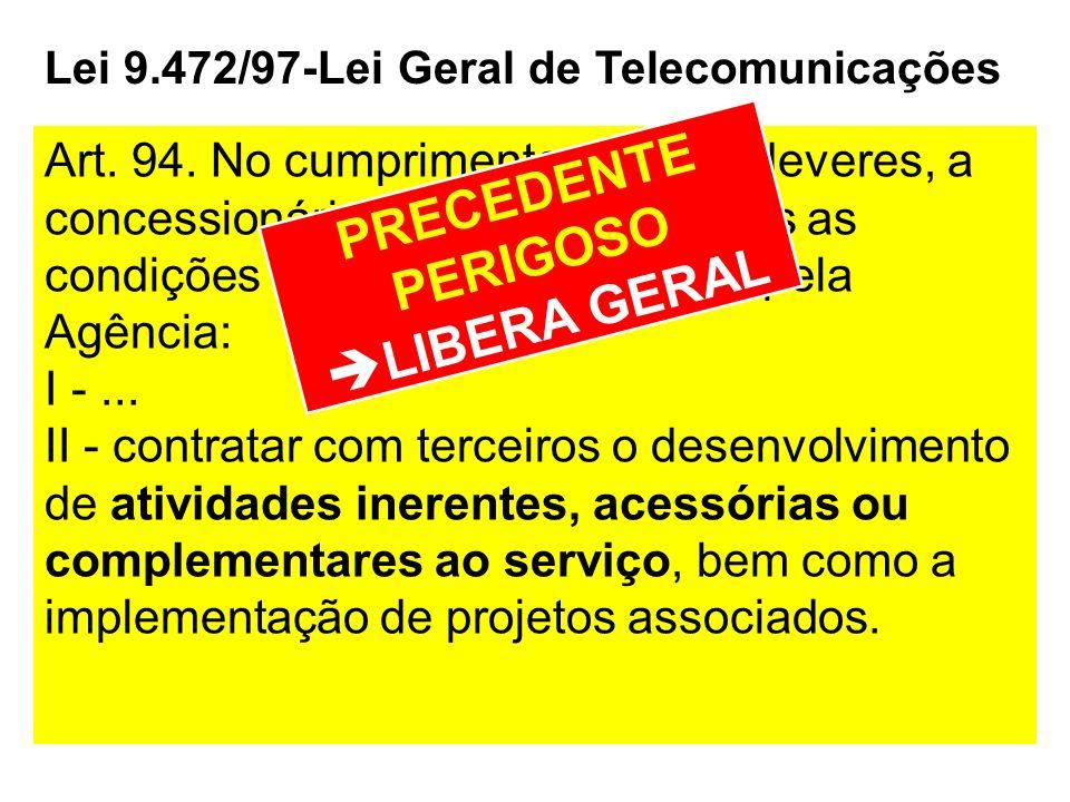 Lei 9.472/97-Lei Geral de Telecomunicações