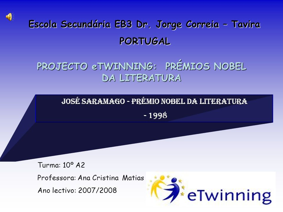 PROJECTO eTWINNING: PRÉMIOS NOBEL DA LITERATURA