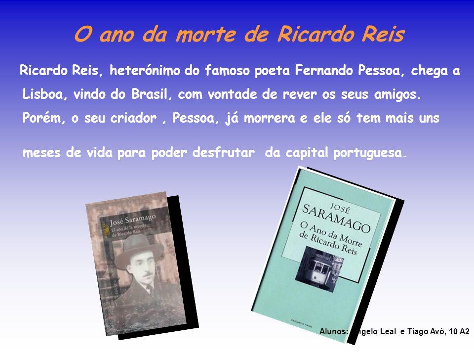 O ano da morte de Ricardo Reis