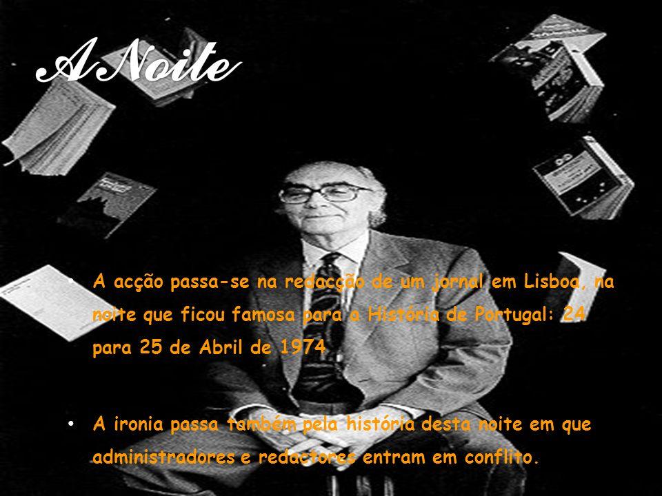A acção passa-se na redacção de um jornal em Lisboa, na noite que ficou famosa para a História de Portugal: 24 para 25 de Abril de 1974