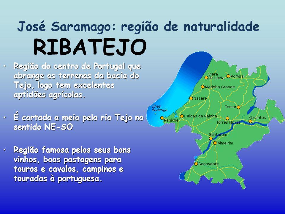 José Saramago: região de naturalidade
