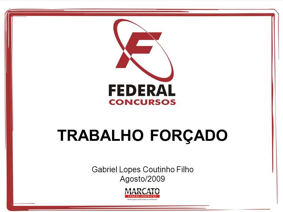 Gabriel Lopes Coutinho Filho Agosto/2009