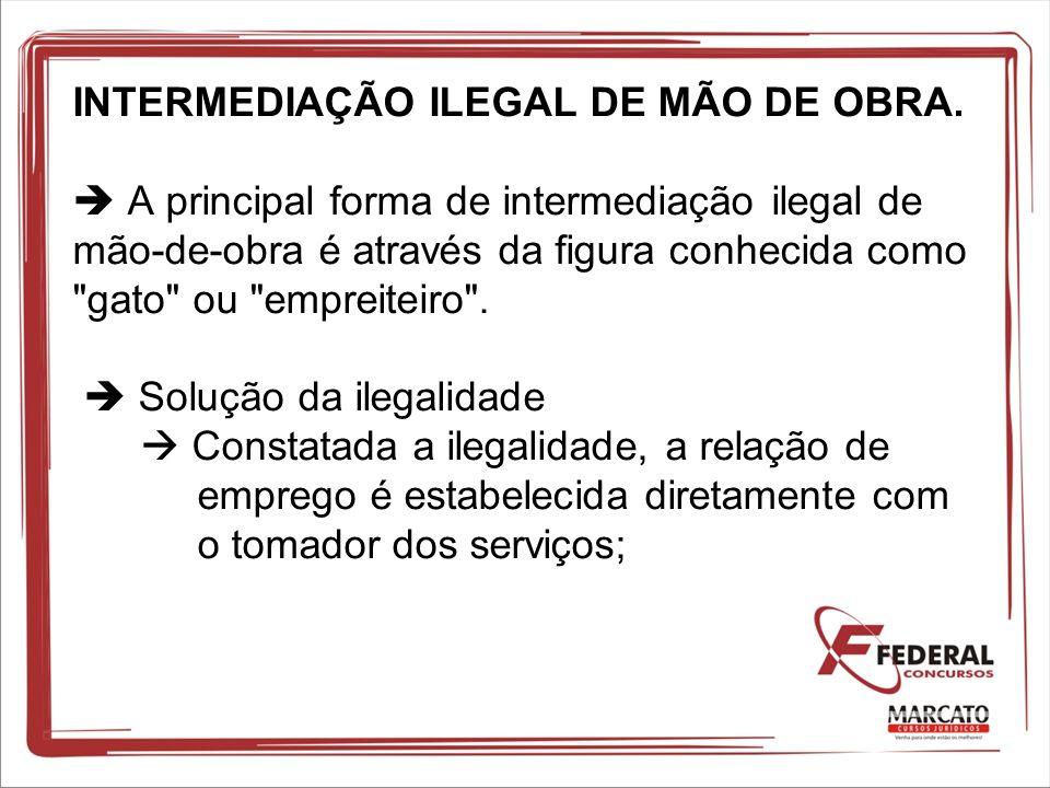 INTERMEDIAÇÃO ILEGAL DE MÃO DE OBRA