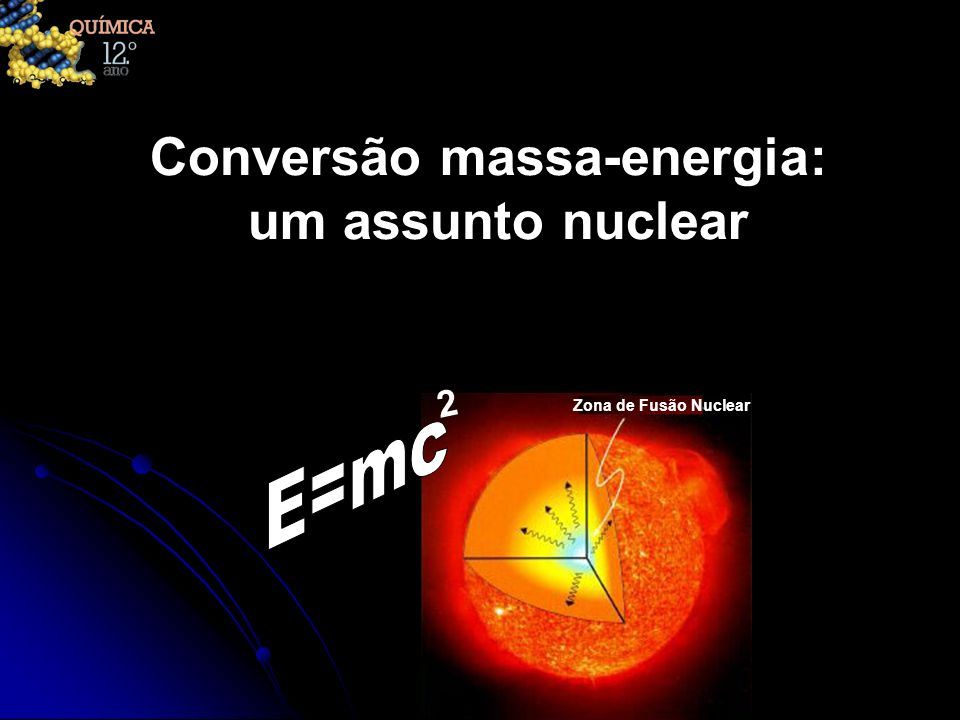 Conversão massa-energia: