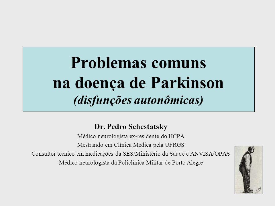 Problemas comuns na doença de Parkinson (disfunções autonômicas)