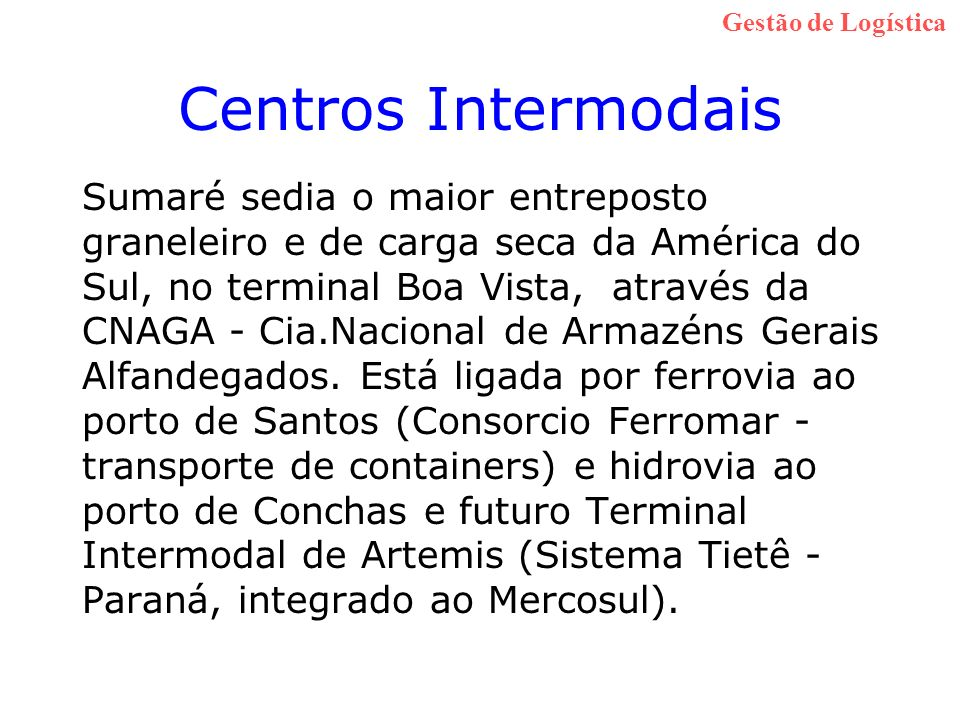 Gestão de Logística Centros Intermodais.