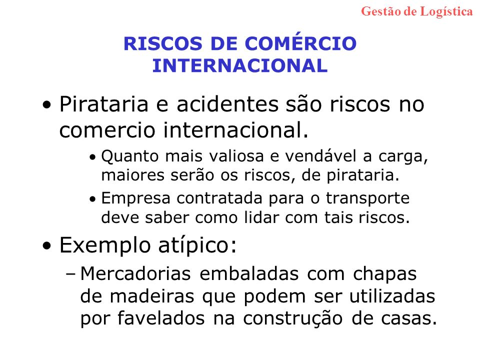RISCOS DE COMÉRCIO INTERNACIONAL