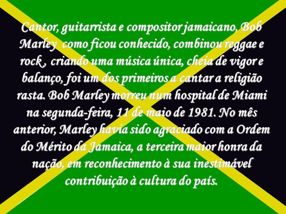 Cantor, guitarrista e compositor jamaicano, Bob Marley como ficou conhecido, combinou reggae e rock , criando uma música única, cheia de vigor e balanço, foi um dos primeiros a cantar a religião rasta.