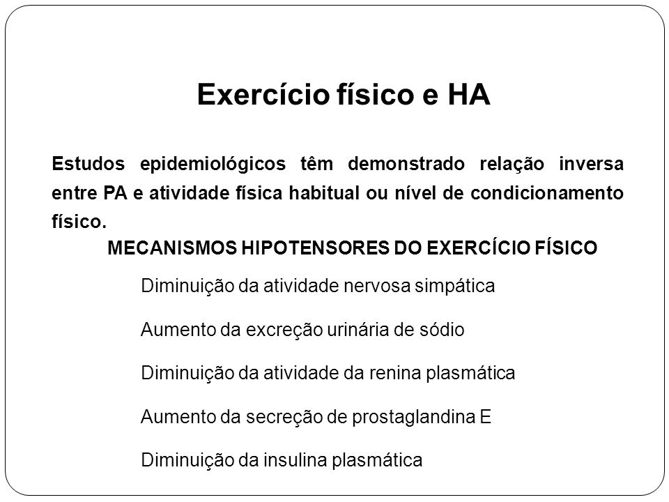 MECANISMOS HIPOTENSORES DO EXERCÍCIO FÍSICO