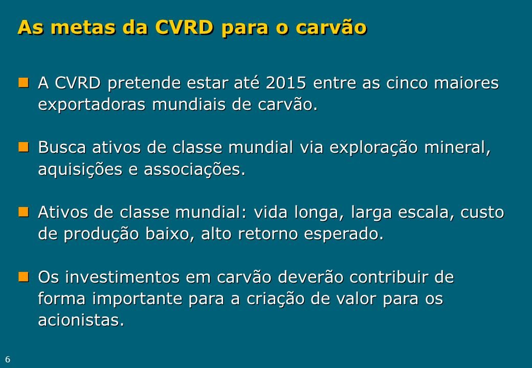 As metas da CVRD para o carvão