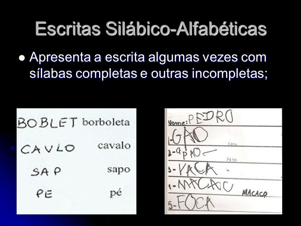 Escritas Silábico-Alfabéticas
