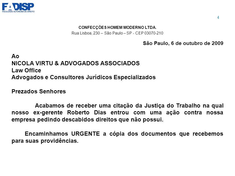 NICOLA VIRTU & ADVOGADOS ASSOCIADOS Law Office
