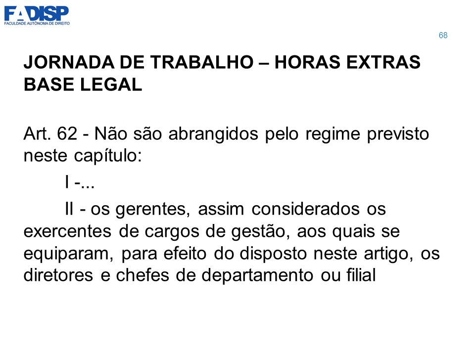 JORNADA DE TRABALHO – HORAS EXTRAS BASE LEGAL