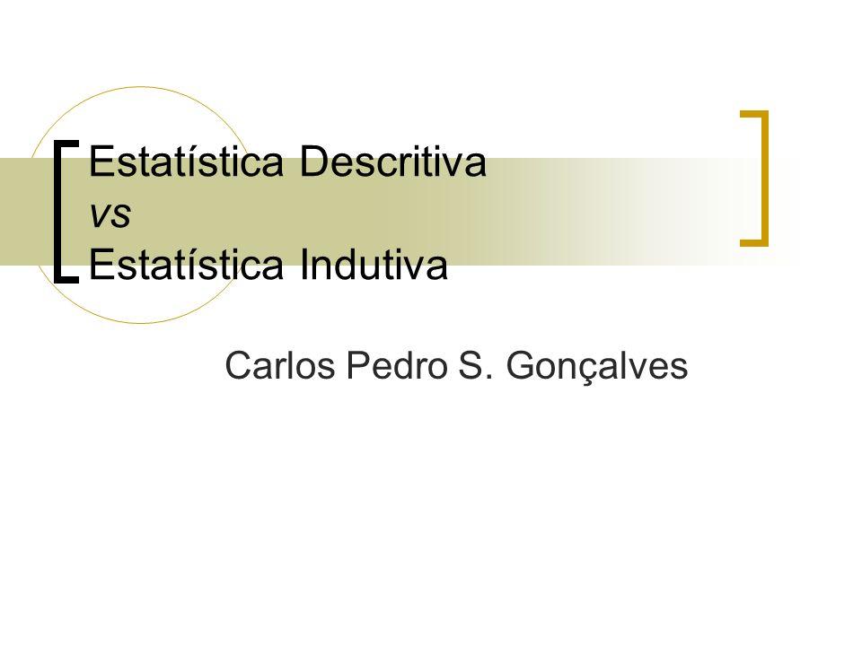 Estatística Descritiva vs Estatística Indutiva