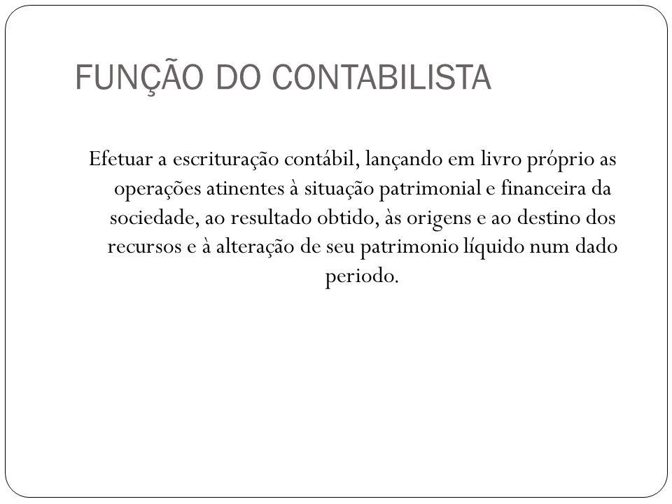 FUNÇÃO DO CONTABILISTA