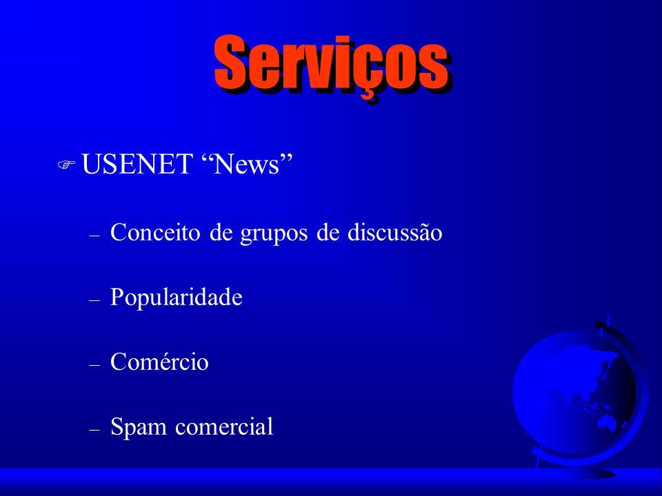 Serviços USENET News Conceito de grupos de discussão Popularidade