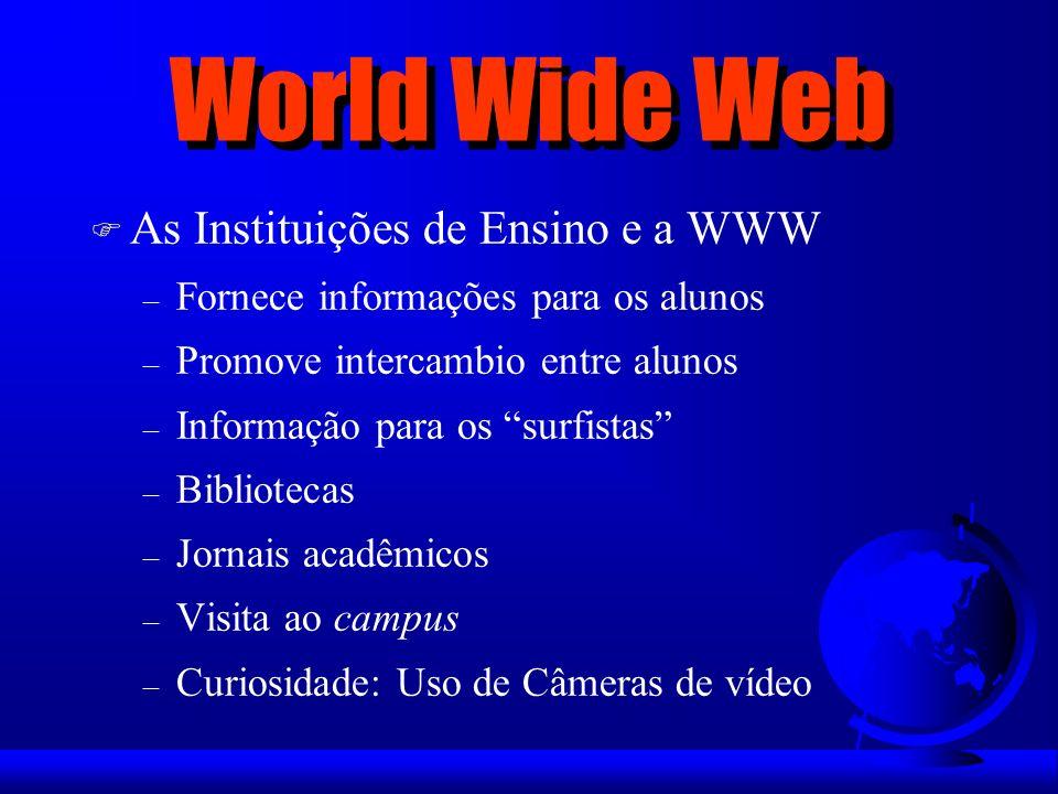 World Wide Web As Instituições de Ensino e a WWW