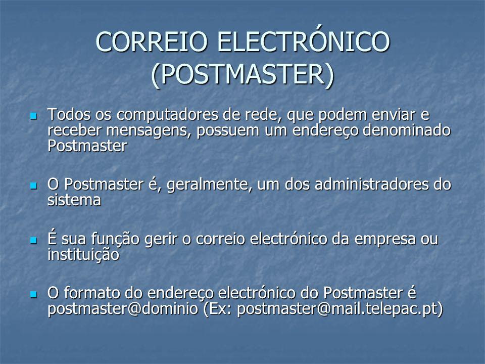 CORREIO ELECTRÓNICO (POSTMASTER)
