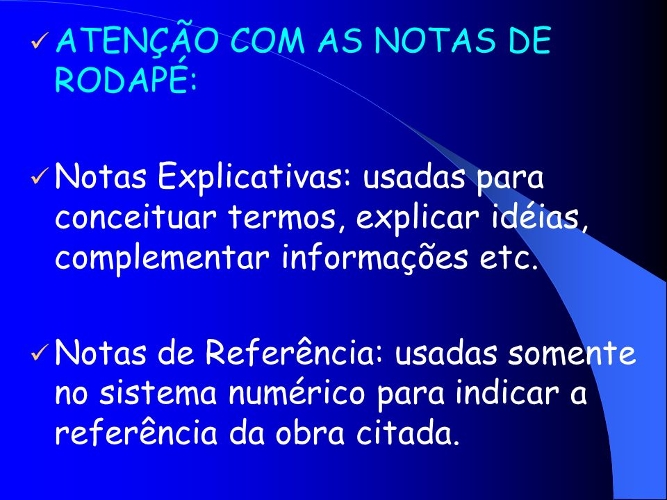 ATENÇÃO COM AS NOTAS DE RODAPÉ:
