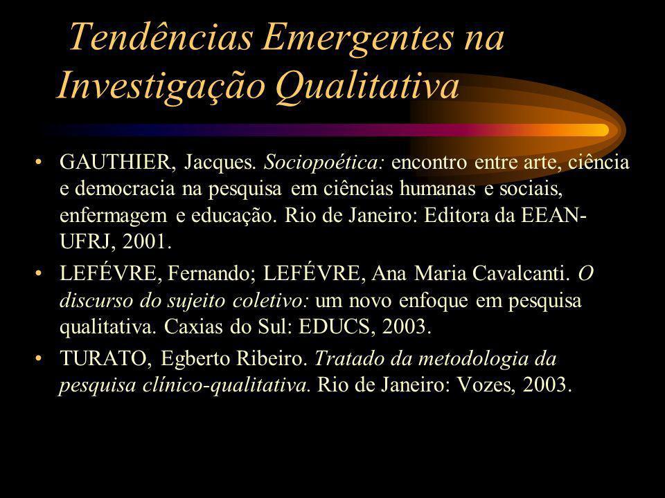 Tendências Emergentes na Investigação Qualitativa