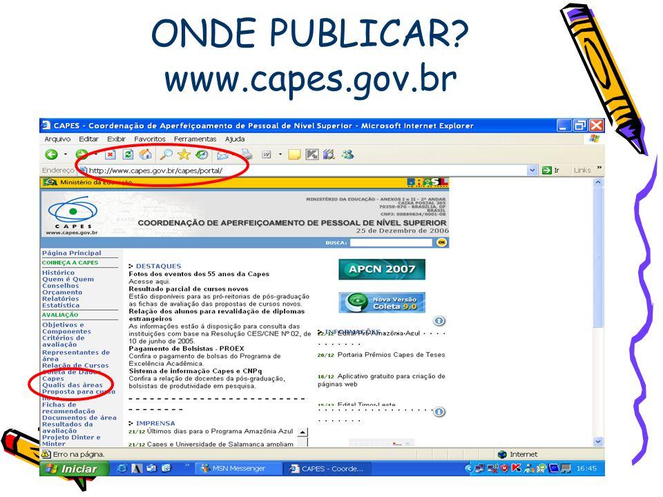 ONDE PUBLICAR www.capes.gov.br
