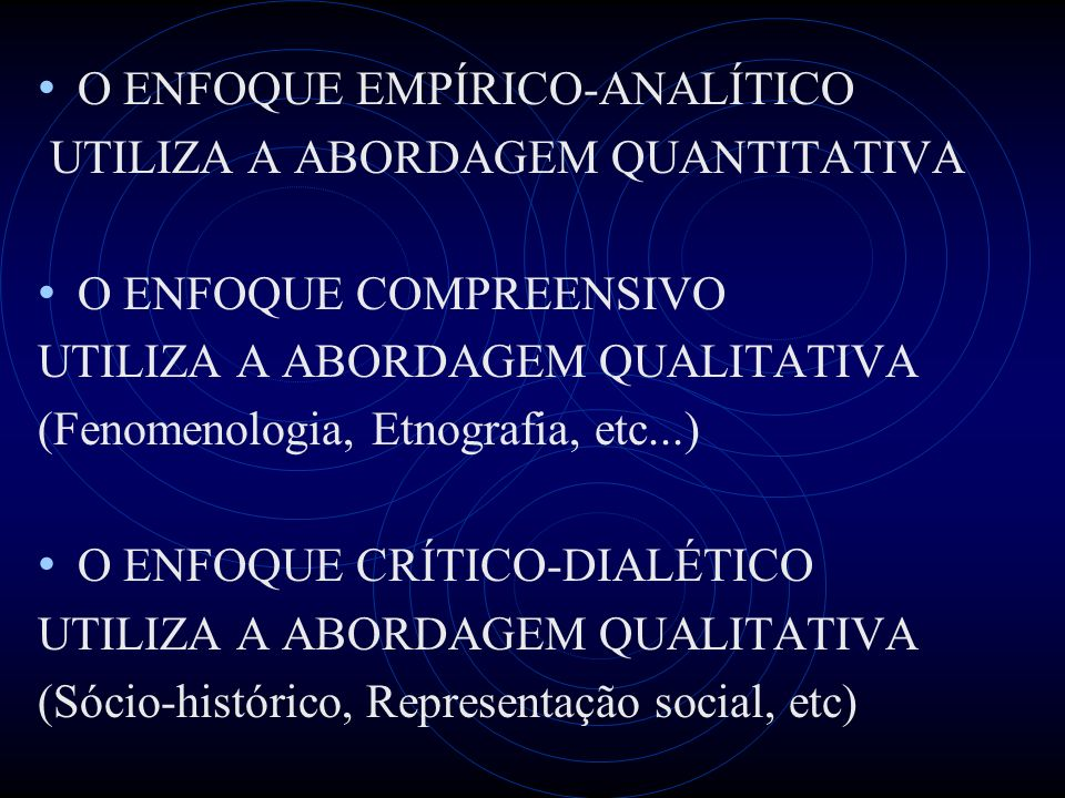 O ENFOQUE EMPÍRICO-ANALÍTICO