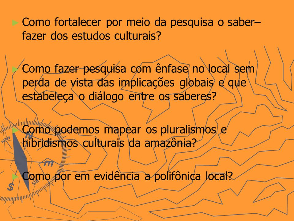 Como fortalecer por meio da pesquisa o saber–fazer dos estudos culturais