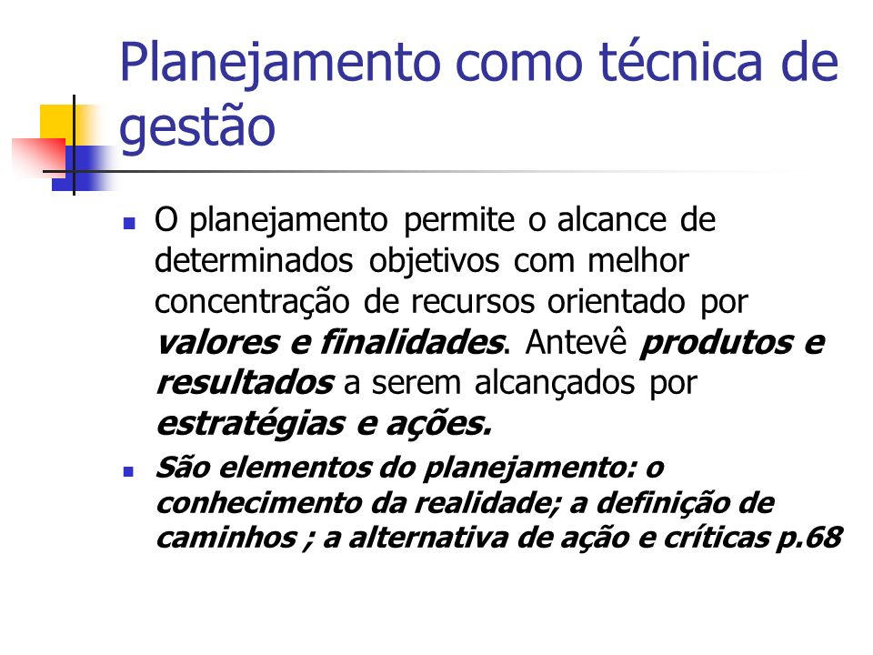 Planejamento como técnica de gestão