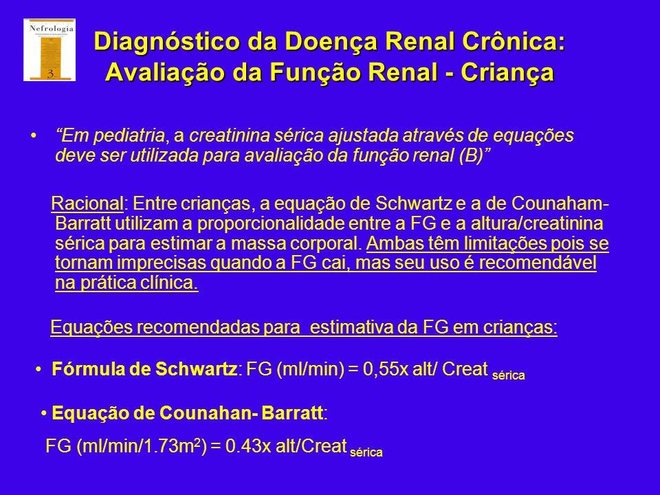 Diagnóstico da Doença Renal Crônica: Avaliação da Função Renal - Criança