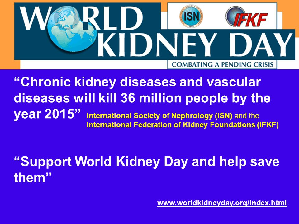 Support World Kidney Day and help save them