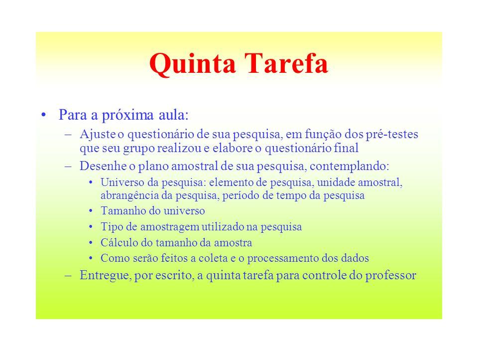 Quinta Tarefa Para a próxima aula: