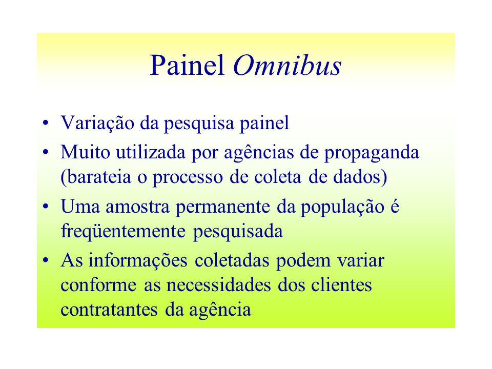 Painel Omnibus Variação da pesquisa painel